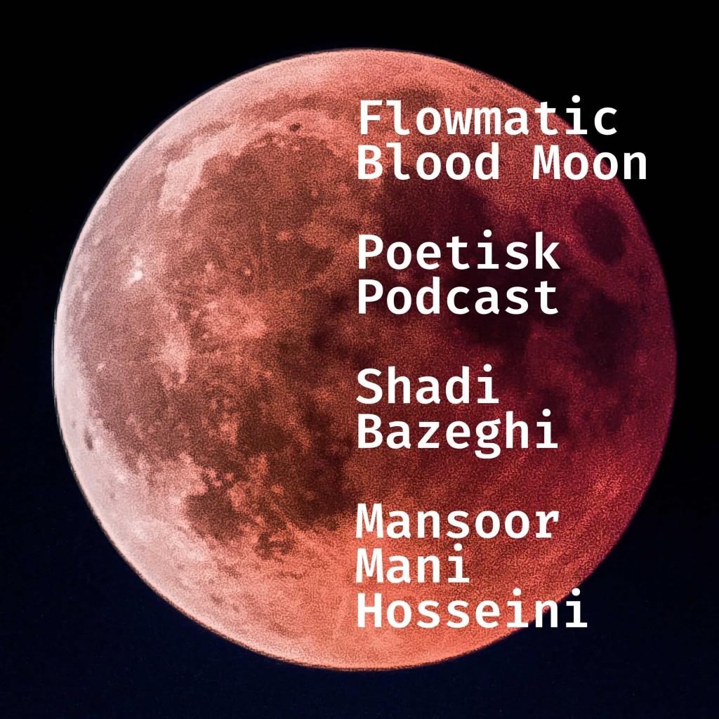 Flowmatic Blood Moon Podcast Artwork